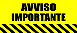 scritta in nero su sfondo giallo avviso importante con sotto una serie di bande nere in obliquo